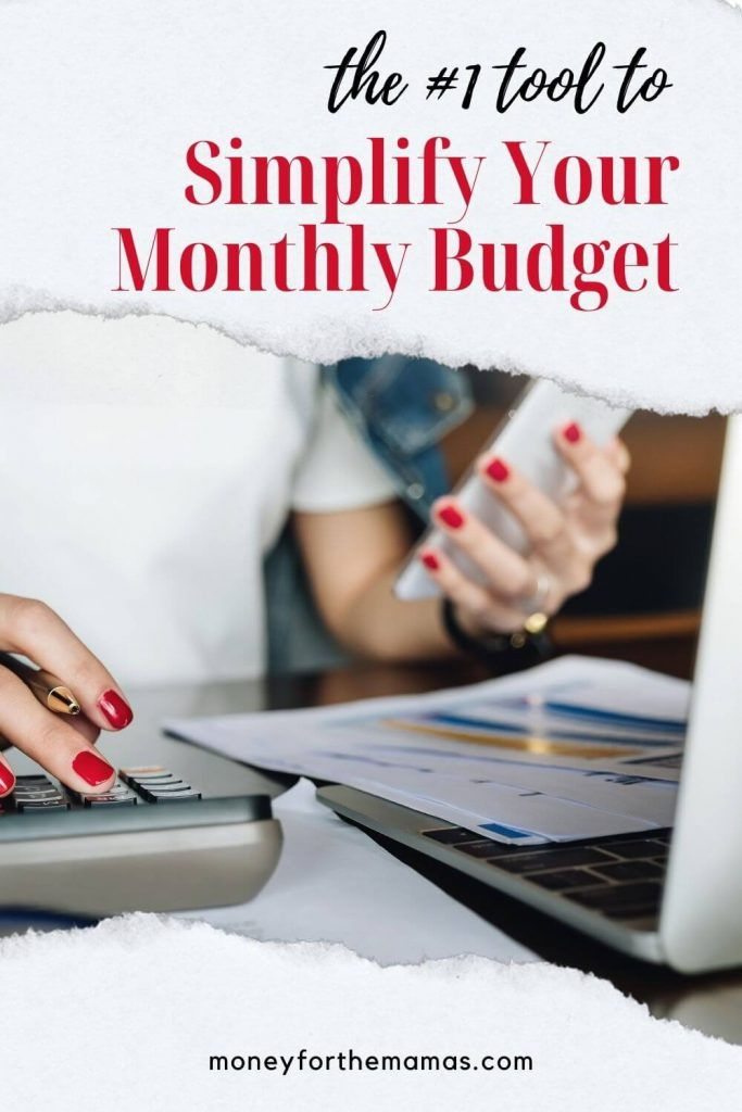 the #1 tool to simplify your monthly budget